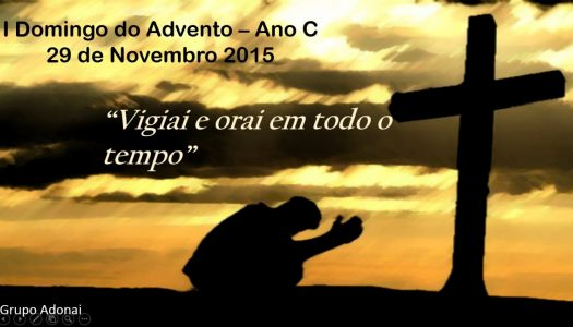 1º Domingo do Advento – Ano C